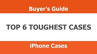 Top 6 Toughest IPhone 5 / IPhone 5S Cases 2013