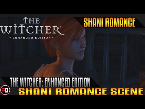The Witcher: Enhanced Edition - Shani Romance