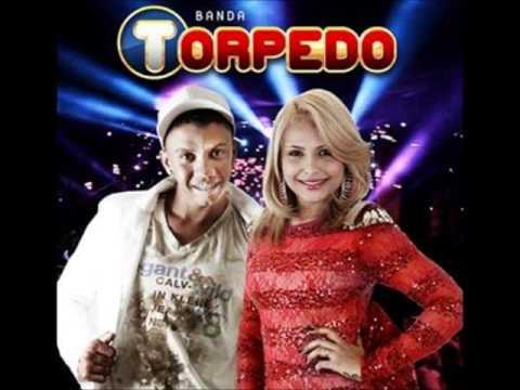 BANDA TORPEDO - ESTOU TE AMANDO - MUSICA NOVA (2014)