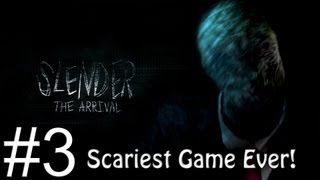 Slender: The Arrival Scariest Game Ever! [3]