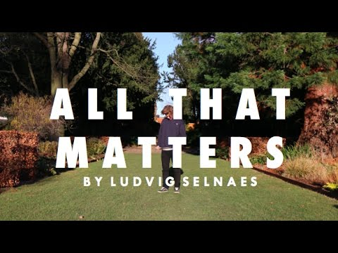 All That Matters - Justin Bieber | Ludvig Selnaes Choreography