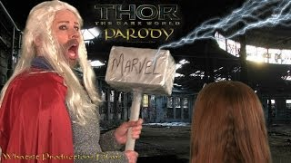 [THOR 2 | The Dark World Spoof] Video
