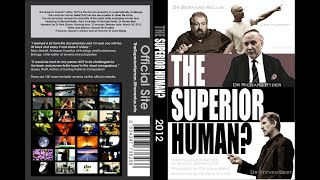 The Superior Human? Full Documentary
