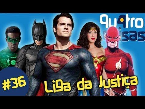 LIGA DA JUSTIÇA QU4TRO COISAS WEBSÓDIO #36