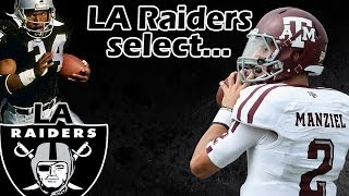 LA Raiders Select  Johnny Manziel LA Raiders