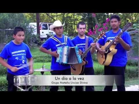 Un dia a la vez - Los Fuertes Del Norte (Uncion Divina) Video Oficial