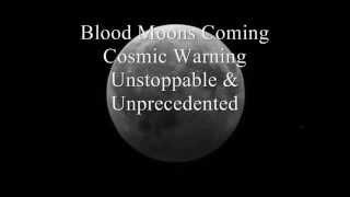 Biblical Blood Moons Cosmic Warning Coming