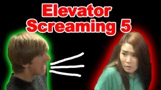 ELEVATOR SCREAMING 5