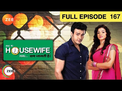 Aaj Ki Housewife Hai Sab Jaanti Hai Episode 167 - August 20, 2013