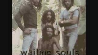 WAILING SOULS - JAH GIVE US LIFE