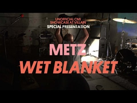 "Metz Play ""Wet Blanket"" at Villain! - Special Presentation"