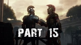 Ryse Son Of Rome Gameplay Walkthrough Playthrough Part 15