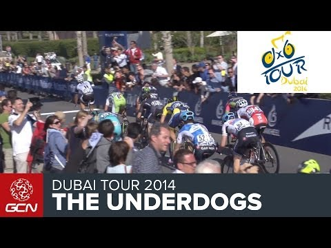 Dubai Tour - Stage 2 - The Underdogs