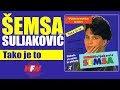 Semsa Suljakovic - Tako je to - (Audio 1993) HD