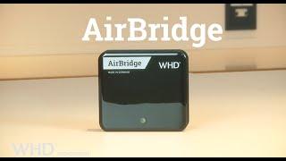 Video: WHD – AirBridge Master 1080p