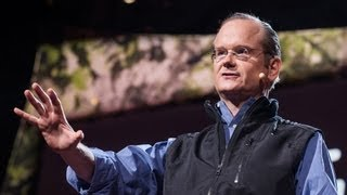 Ted Talks: Lawrence Lessig: We the People, and the Republic We Must Reclaim