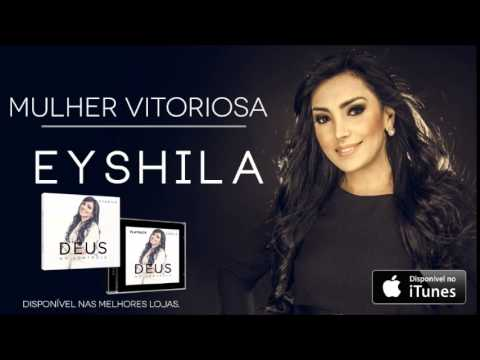 Eyshila - Mulher Vitoriosa (CD Deus no Controle)