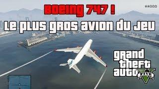 Le BOEING 747 à Piloter Sur GTA V ! Le Plus Gros Avion Du