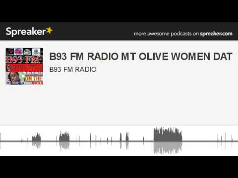 B93 FM RADIO MT OLIVE WOMEN DAT (made with Spreaker)