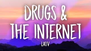 Lauv - Drugs & The Internet (Lyrics)