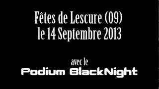 Vidéo de promotion des fêtes de Lescure (09) par le podium Blacknight