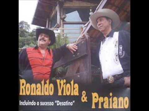 Ronaldo Viola e Praiano - Paixão Desenfreada