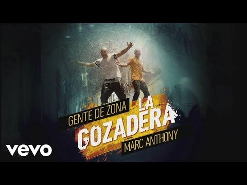 Gente De Zona - La Gozadera ft. Marc Anthony