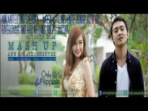 Ann Mateo and Shehyee - Mash-Up (Hinahanap Hanap Kita by Rivermaya and Ako Na Lang by Zia Quizon)
