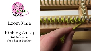 Loom Knit: Ribbing Roll Free Edge For Hat Or Blanket