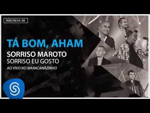 Sorriso Maroto - Tá Bom, Aham (Sorriso Eu Gosto Ao Vivo) [Áudio Oficial]