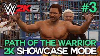 "WWE 2K15 2K Showcase ""PATH OF THE WARRIOR"" Walkthrough"