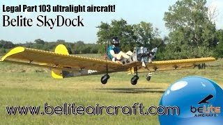 Skydock ultralight aircraft from Belite Aircraft funded by KickStart.