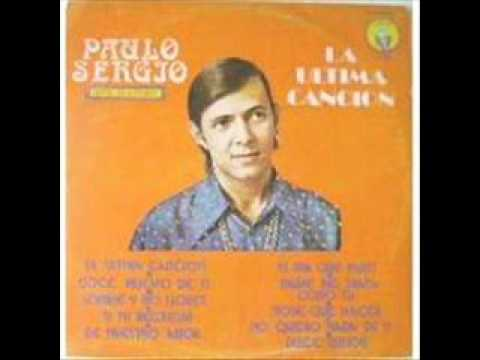 PAULO SERGIO - LA ULTIMA CANCION