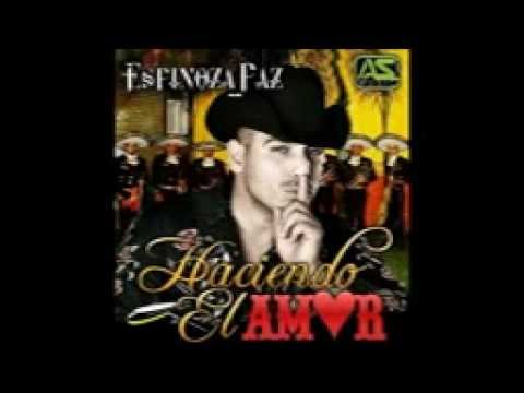 vamos haciendo el amor  Espinoza Paz