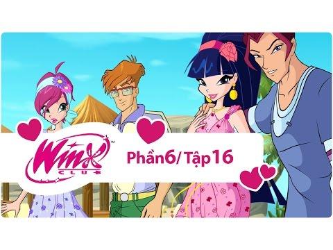 Winx Công chúa phép thuật - phần 6 tập 16 - [trọn bộ]