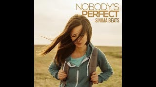NOBODY'S PERFECT (Inspirational Pop Beat) Produced By