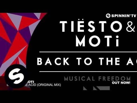 Tiësto & MOTi - Back To The Acid (Original Mix)