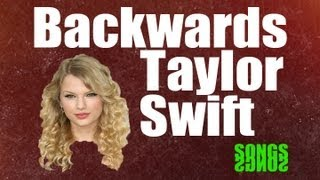 Backwards Taylor Swift- Hidden Message When You Play A