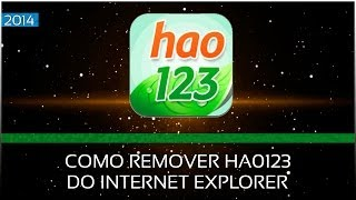 Como Remover Excluir Hao123 Do Internet Explorer.
