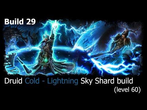 Grim Dawn | B29 | Druid (Arcanist + Shaman) Cold - Lightning Sky Shard build (lvl 60)