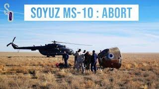🔥 Soyuz MS-10 : débrief de l'incident