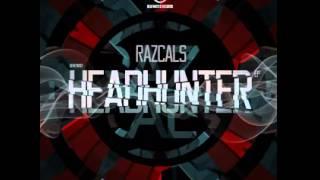 Razcals - Headhunter (Original Mix)