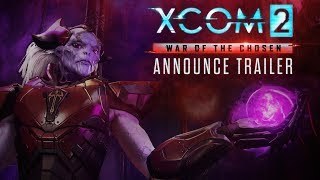 XCOM 2 - War of the Chosen Bejelentés Trailer
