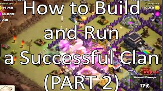 Clash Of Clans How To Make A Successful Clan For Clan