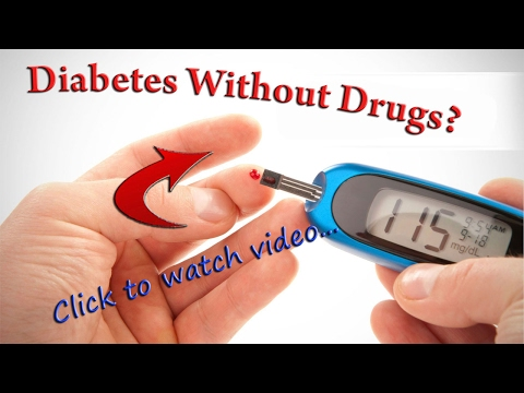 Diabetes Without Drugs | Scientists Discover How To Reverse Diabetes.