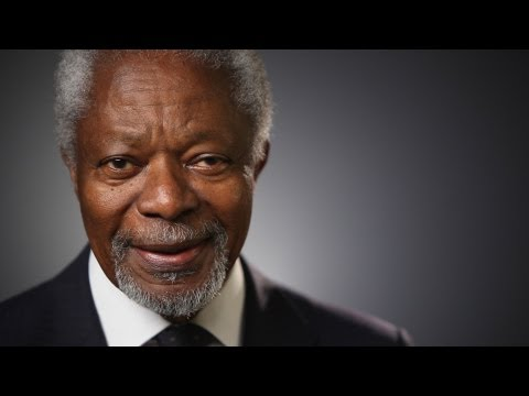 Kofi Annan, The world I am working to create.