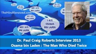 Paul Craig Roberts : NEW October 2013 : Osama Bin Laden