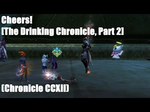 Cheers! [The Drinking Chronicle, Part 2] (Chronicle CCXII)