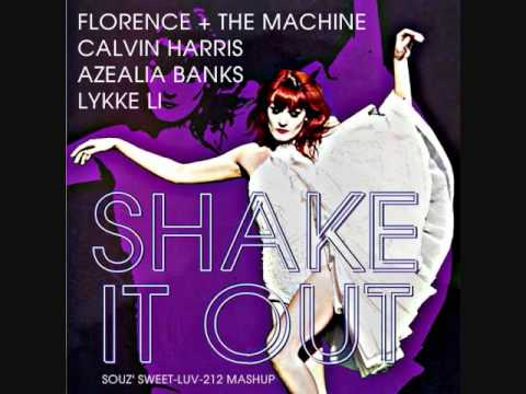 SHAKE IT OUT (Souz' Mashup) - Florence + The Machine vs. Calvin Harris, Azealia Banks and Lykke Li