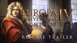 Europa Universalis IV - The Rights of Man Megjelenés Trailer